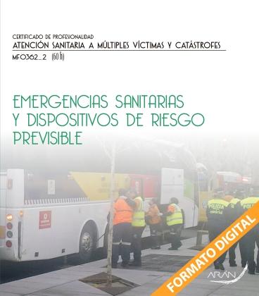 Emergencias sanitarias y dispositivos de riesgo previsible