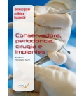 Conservadora, Periodoncia, Cirugía e  Implantes