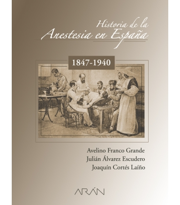 HISTORIA DE LA ANESTESIA EN ESPAÑA