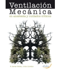 Ventilación Mecánica en Anestesia y Cuidados Críticos