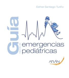 GUÍA RÁPIDA DE EMERGENCIAS PEDIÁTRICAS