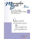 GUIA RAPIDA FARMACOS EMERG PREHOS 2ºEDIC. Manual de bata