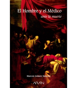EL HOMBRE Y EL MEDICO ANTE LA MUERTE