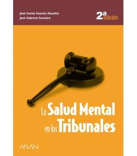 LA SALUD MENTAL EN LOS TRIBUNALES 2ª ED.