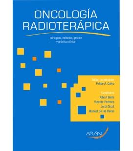 Oncologia Radioterapica. Principios, metodos, gestion y practica clinica