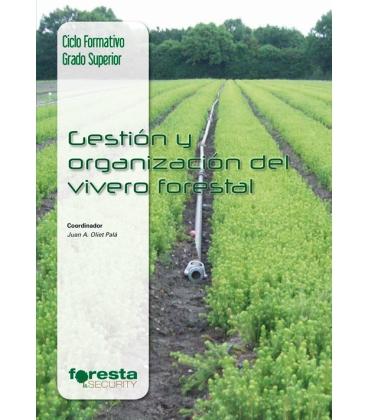 GESTION Y ORGANIZACION VIVERO FORESTAL