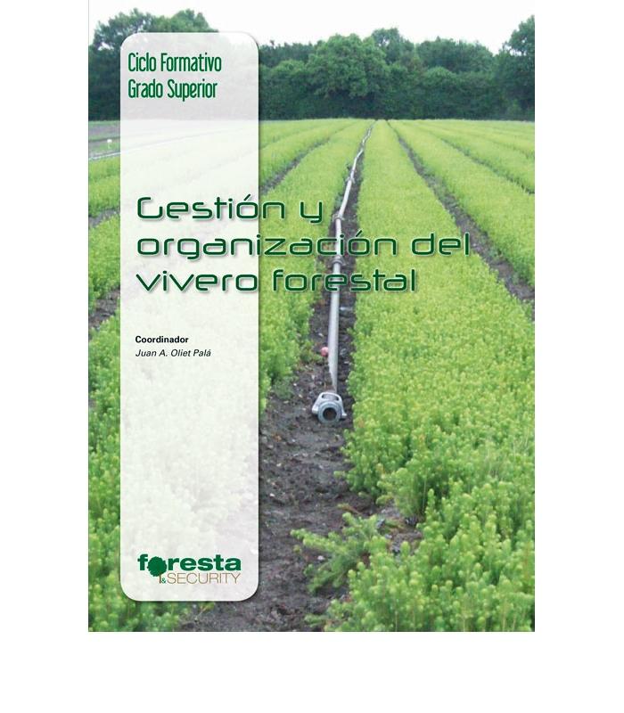 Gestion y organizacion vivero forestal ar n ediciones for Proyecto vivero forestal pdf