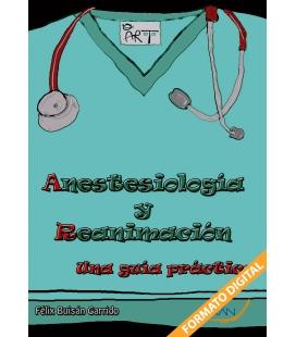 ANESTESIOLOGIA Y REANIMACION GUIA PRACTI