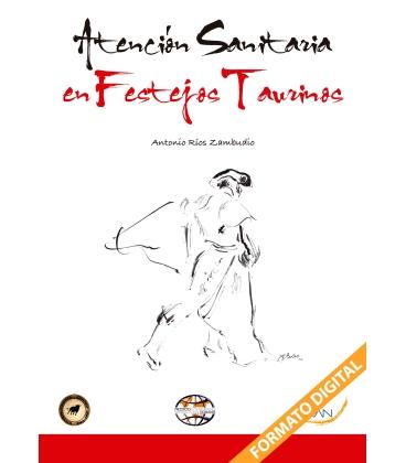 ATENCION SANITARIA EN FESTEJOS TAURINOS
