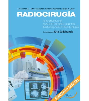 RADIOCIRUGIA FUNDAMENTOS AVANCES TECNOLO