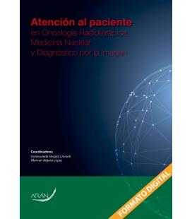 Atencion al paciente en Oncología Radioterápica, Medicina Nuclear y Diagnóstico por la Imagen