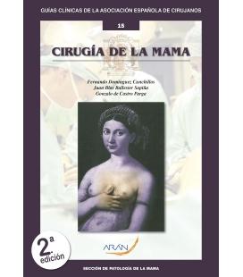 CIRUGÍA DE LA MAMA - 15, 2ª  EDICIÓN