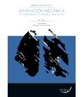 Apoyo respiratorio y ventilación mecánica en anestesia y cuidados intensivos