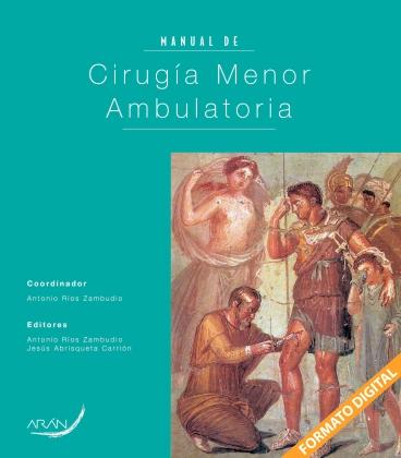 MANUAL DE CIRUGIA MENOR AMBULATORIA