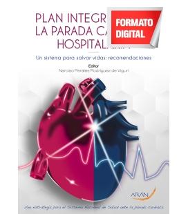 Plan integral ante la parada cardiaca hospitalaria. Un sistema para salvar vidas: recomendaciones