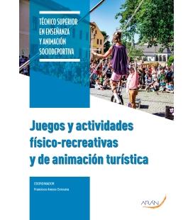 Juegos y actividades físico-recreativas y de animación turística
