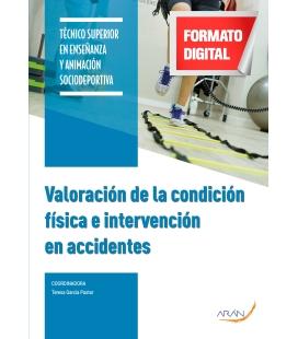 VALORACIÓN DE LA CONDICIÓN FÍSICA E INTERVENCIÓN EN ACCIDENTES