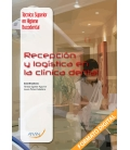 Recepción y Logistica en La Clínica Dental