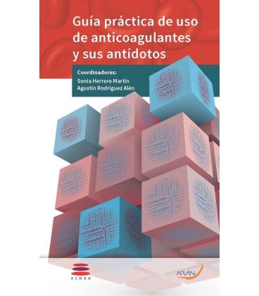 GUIA PRACTICA DE USO DE ANTICOAGULANTES Y SUS ANTIDOTOS
