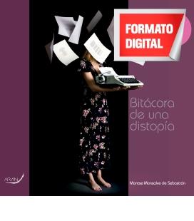 Bitácora de una Distopía 2º Ed.