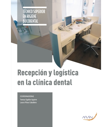 Recepción y Logistica en La Clínica Dental  -2º ED.
