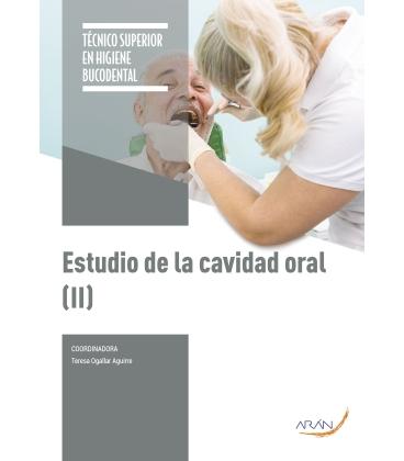 Estudio de la Cavidad Oral (II) - 2º ED