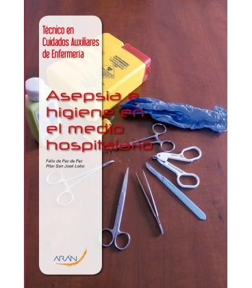 Asepsia e Higiene en el Medio Hospitalario
