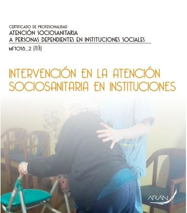Intervención en la atención sociosanitaria en instituciones