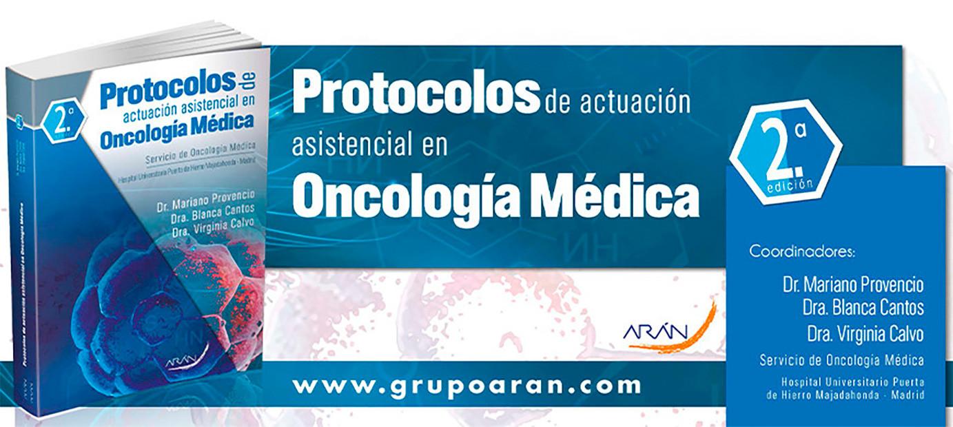 PROTOCOLOS ACTUACION ASISTENCIAL EN ONCOLOGIA MEDICA 2º EDICION